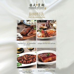 Chef's Recommendation - New Dishes on Paradise Dynasty Menu