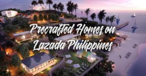 Precrafted Homes on Lazada Philippines