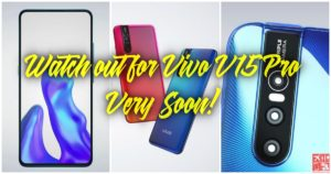 Watch out for Vivo V15 Pro