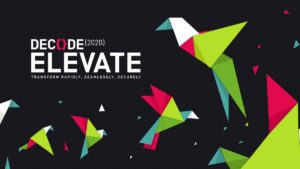 Decode 2020 Elevate