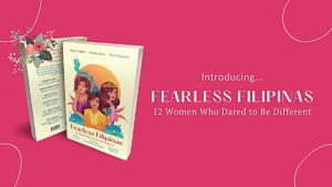 Fearless Filipinas - 12 Women Who Dared to be Different