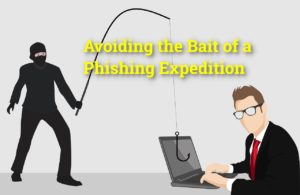 Avoiding the Bait of a Phishing Expedition