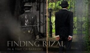 Finding Rizal in Times of Barriers
